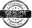 Gerome Durham - Mississippi Soul and Blues SInger from Milwaukee, WI